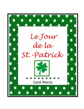Le Jour de la Saint-Patrick ~ St. Patrick's Day for French Class