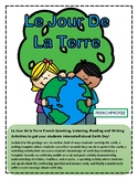 Le Jour de la Terre French Speaking, Listening, Reading and Writing Activities