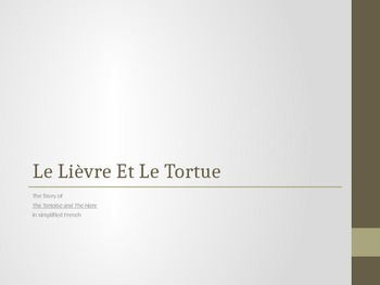 Le Lièvre et Le Tortue/ Tortoise and The Hare in French ~ A Short Chapter Book