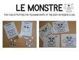 Le Monstre {Activities for Teaching Parts of the body}