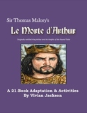 Le Morte D'Arthur: An Adaptation of the 21 Book Collection and Activities