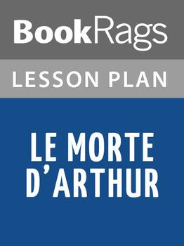 Le Morte d'Arthur Lesson Plans