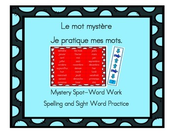 Le Mot Mystère Jeux d'orthographe - Word Work and Spelling Practice Game
