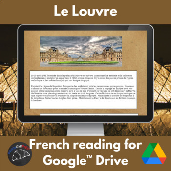 Le Musée du Louvre - reading for French learners for Google Drive