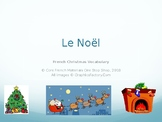 Le Noël: French Christmas Vocabulary PowerPoint Flashcards (Grade 1&2)