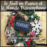 Le Noel en France et le Monde Francophone French Christmas Reading Activities