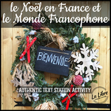 Le Noel en France et le Monde Francophone Stations Authent