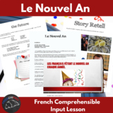 Le Nouvel An - comprehensible input lesson for French learners
