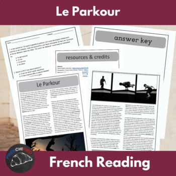 Le Parkour - Reading and Questions for intermediate/advanced French