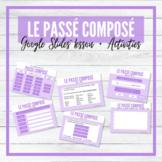 Le Passé Composé - Avoir & Être - Google Slides™ Lesson an