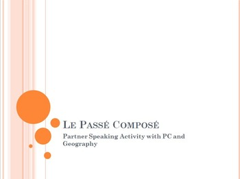 Le Passé Composé : Partner Speaking Activity with Geography (P.C. with ETRE)