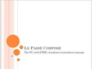 Le Passé Composé with ETRE : introduction handout