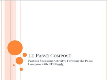 Le Passé Composé with ETRE : partner speaking activity
