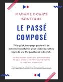 Le Passé Composé : French Past Tense Intro
