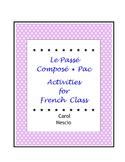 Le Passé Composé * Pac ~ Activities For French Class