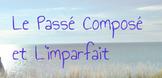 Le Passé Composé vs L'Imparfait