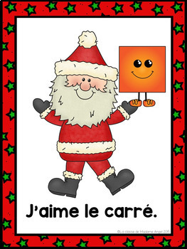 Christmas Themed Emergent Reader in French: Le Père Noël aime les formes