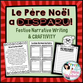 "Le Père Noël a disparu! / ""Santa is missing!"" Writing & Craftivity"
