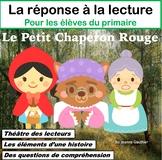 Le Petit Chaperon Rouge et la compréhension en lecture