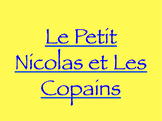 Le Petit Nicolas et Les Copains : guide for ch. 5