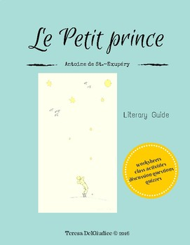 Le Petit Prince: A Literary Guide for French Teachers
