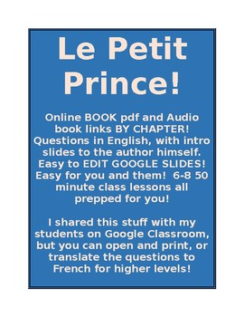Le Petit Prince - The Little Prince NO BOOK NEEDED EDITABLE 6-10 DAYS of stuff