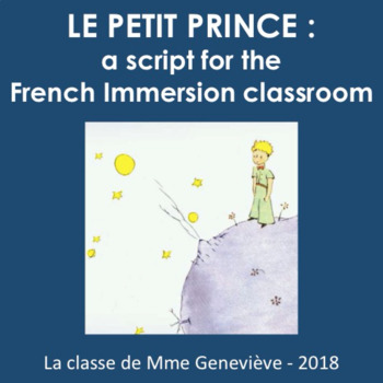 Le Petit Prince - a script adapted for the classroom