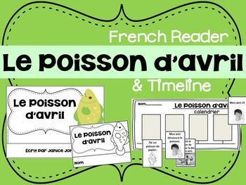 Le Poisson d'avril {en français} French April Reader &Timeline