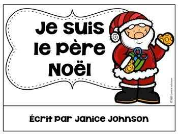 Le Père Noël French Christmas Santa Reader {livre en français} & Vocab Work