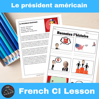 Le Président Américain - Comprehensible Input Video for French Learners