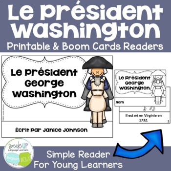 Le Président George Washington {en français} French Reader & Timeline