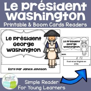 Le Président George Washington {en français} French Reader