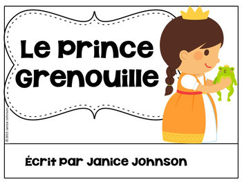 Le Prince Grenouille ~ Simplified Frog Prince French Reader