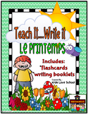 Le Printemps-Spring Theme Writing JUMBO Package French Immersion/Core