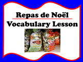 Le Repas de Noël (French Christmas Dinner Vocabulary)