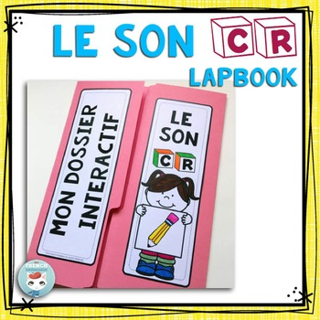 Le Son CR - French Phonics Lapbook
