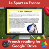 Le Sport en France- readings & activities for Google Drive