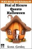 All-Star dell'Alfabeto: Stai Al Sicuro Questo Halloween (Italian Edition)