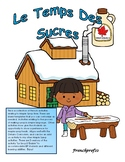 Le Temps Des Sucres French Maple Syrup Activities
