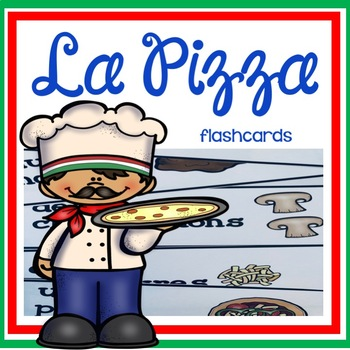 La Pizza - Flashcards