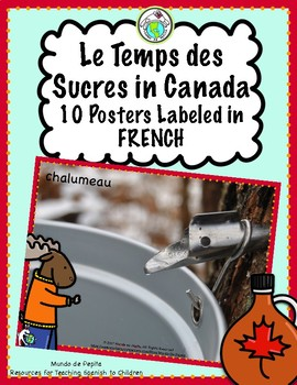 Le Temps des Sucres Set of 10 Posters Labeled in FRENCH