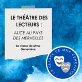 Le Théâtre des lecteurs : ALICE AU PAYS DES MERVEILLES