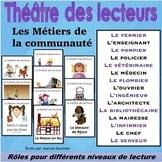Le Théâtre des lecteurs - Les métiers de la communauté