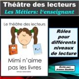 Le Théâtre des lecteurs: Les métiers - l'enseignant(e)