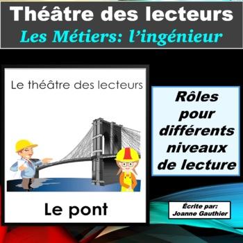 Le Théâtre des lecteurs: Les métiers - l'ingénieur(e)