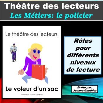 Le Théâtre des lecteurs: Les métiers - le policier et la policière