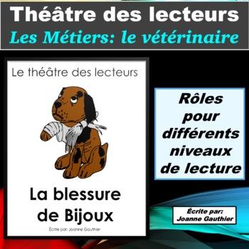 Le Théâtre des lecteurs: Les métiers - le vétérinaire