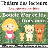 Le Théâtre des lecteurs: Boucle d'or et les Trois Ours {Goldilocks)