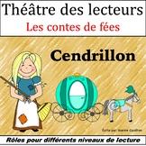Le Théâtre des lecteurs: Cendrillon {French Readers' Theatre: Cinderella)