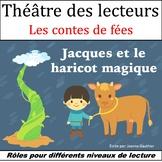 Le Théâtre des lecteurs: Jacques et le Haricot magique (Jack and the Beanstalk)